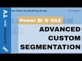 Advanced DAX - Show Percentage Sales Per Custom Group Each Year In Power BI