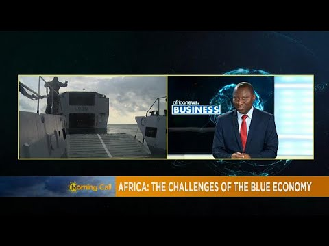 How Africa can benefit from the 'blue economy' [Business]
