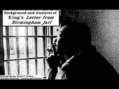 birmingham jail letter 1 martin luther king letter from birmingham jail (1963) [abridged] april 16, 1963 my dear fellow clergymen, while confined here in the birmingham city jail, i came across your recent.