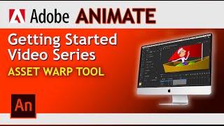 Adobe Animate! Animating with Asset Warp