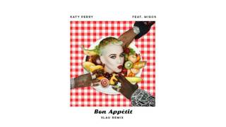 Katy Perry   Bon Appétit (3LAU Remix) [feat  Migos] (Audio)
