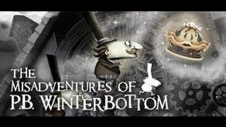 The Misadventures of P.B. Winterbottom Gameplay (PC/HD)