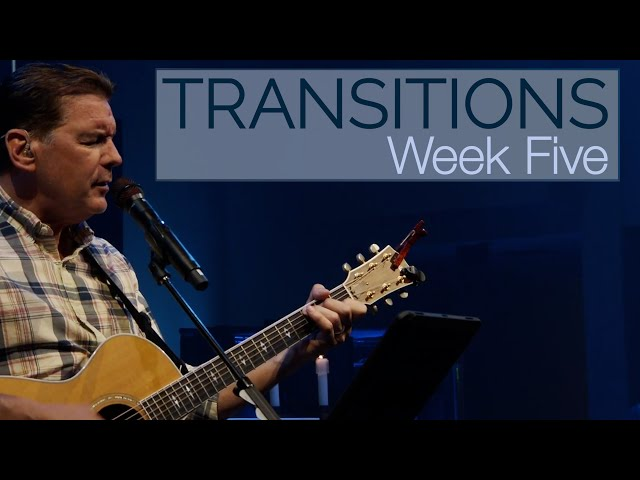 Transitions   Week 5   Sunday Mass for June 13