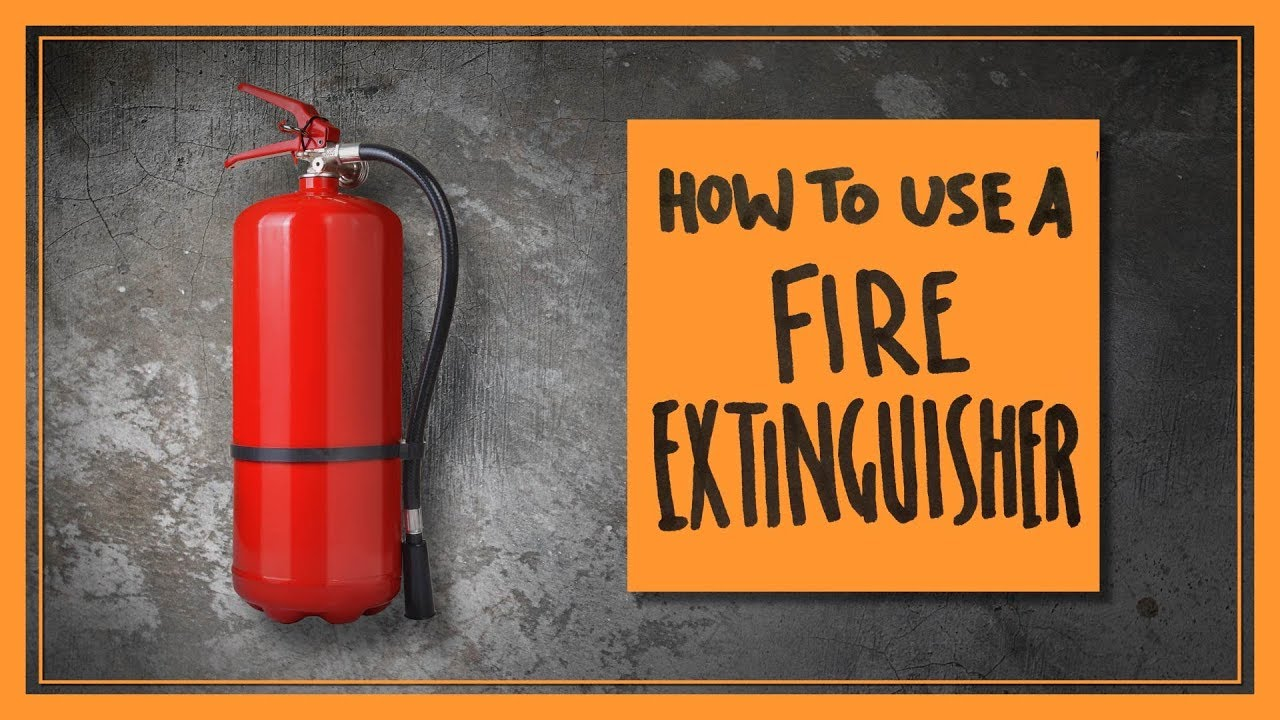 How to Use a Fire Extinguisher - YouTube