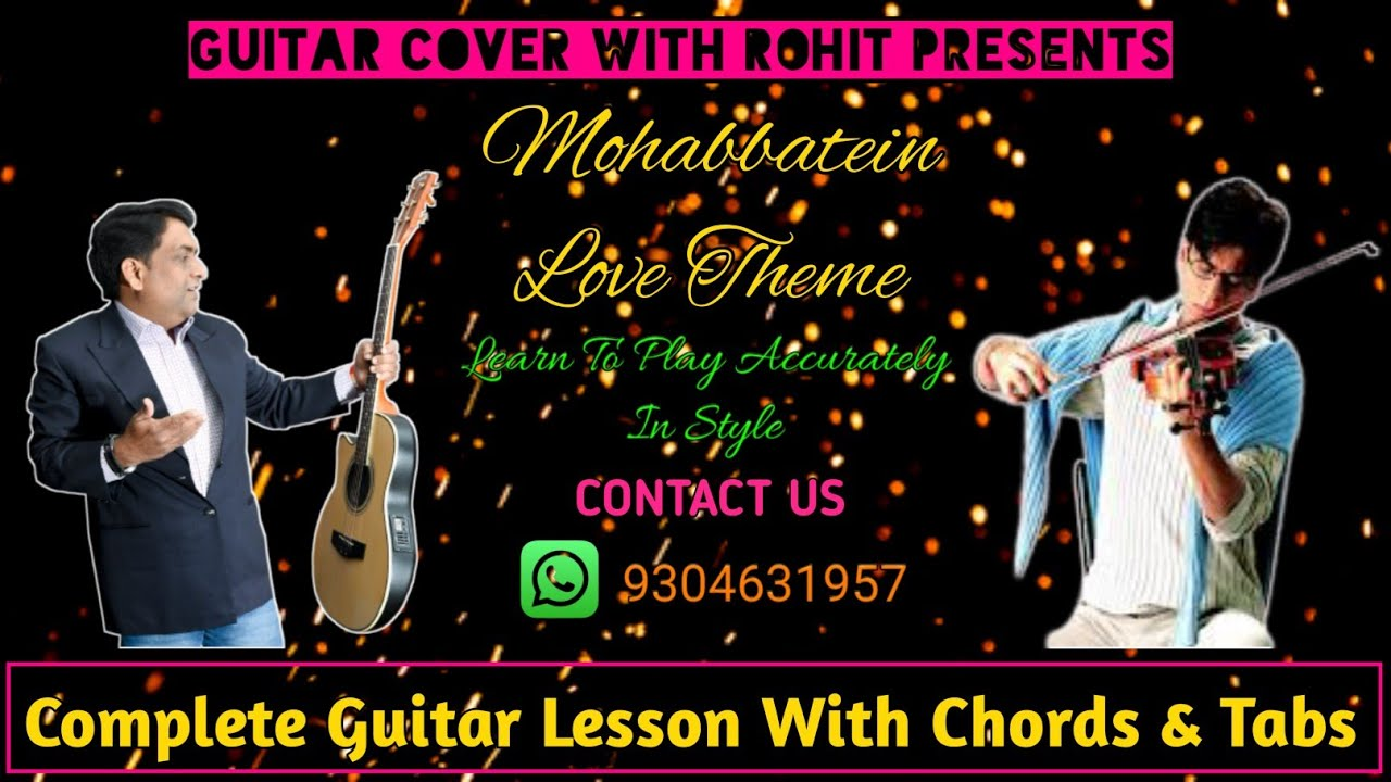 Mohabbatein Love Theme Instrumental | Guitar Lesson With Tabs | Guitar Cover With Rohit Presents