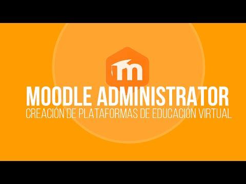 Sesión 1: Moodle Administrator: Creación de plataformas de educación virtual