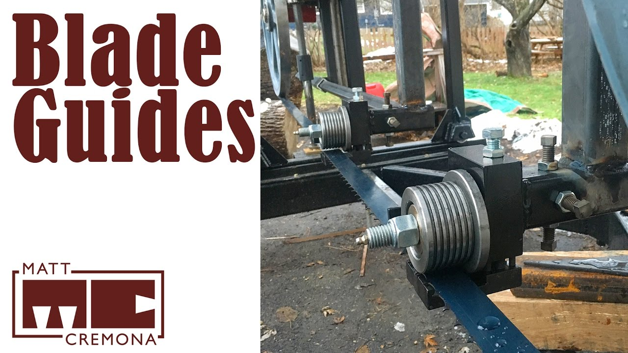 Blade Guides Building A Large Bandsaw Mill Part 13