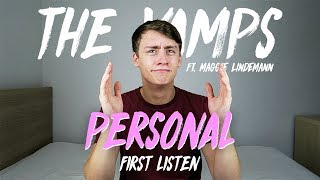 This is my first listen/reaction to 'Personal' by The Vamps ft. Mag...