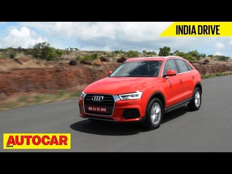 2015 Audi Q3 | India Drive | Autocar India