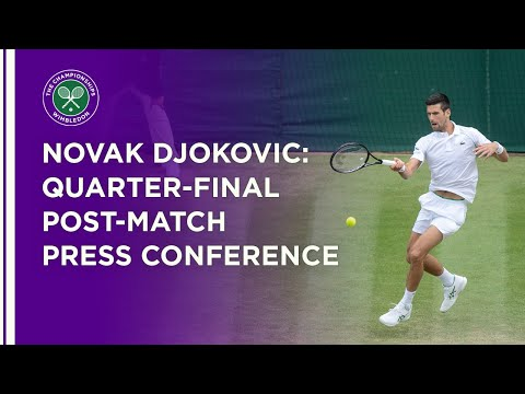Novak Djokovic Quarter-Final Press Conference | Wimbledon 20