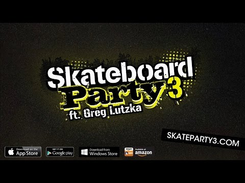 Skateboard Party 3 ft. Greg Lutzka Trailer - Video Game Available Now for iOS, Android & Windows
