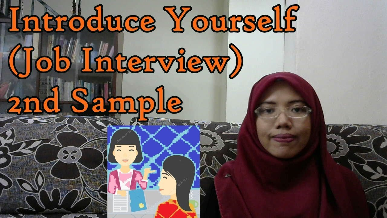 Learn Malay 57 P2 Introduce Yourselfjob Interview Youtube