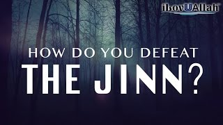 How Do You Defeat The Jinn? | Powerful Story