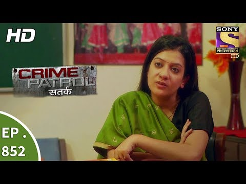 Crime Patrol - क्राइम पेट्रोल सतर्क - Ep 852 - Asha's Identity Part 1 - 9th September, 2017
