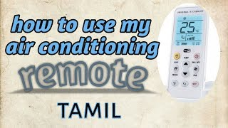 How To Use Air Conditioning Remote Tamil | Air Conditioning Tamil Tips