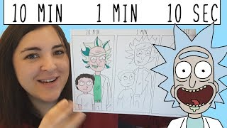 Speed Challenge: 10 Minute, 1 Minute, 10 Seconds Challenge! Rick and Morty!