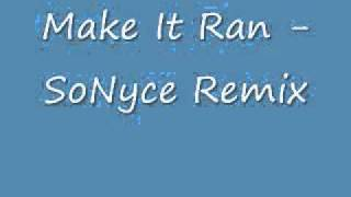 SoNyce - Make It Rain (Download Link)