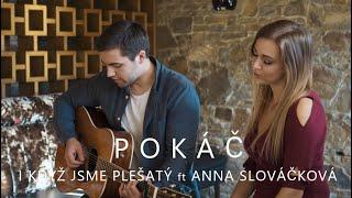 Pokáč - I když jsme plešatý ft. Anna Slováčková (cover)