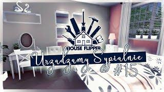 URZĄDZAMY i REMONTUJEMY SYPIALNIE! - House Flipper #15