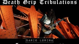 Dario Lorina - Death Grip Tribulations [OFFICIAL VIDEO]