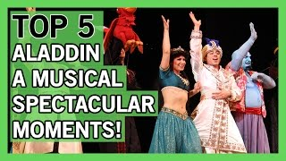 Top 5 Moments in Aladdin a Musical Spectacular | Thingamavlogs