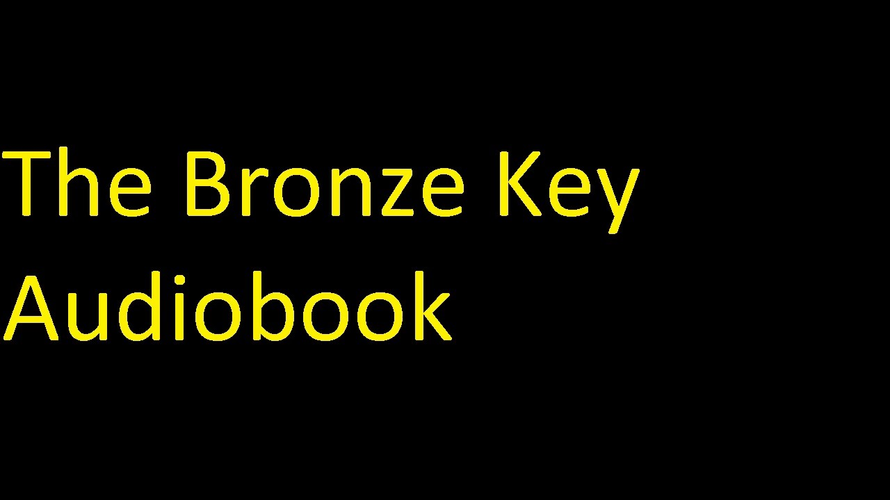 The Bronze Key Audiobook