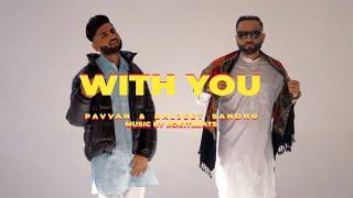 With You (Pavvan, Baljeet Sandhu) Mp3 Song Download