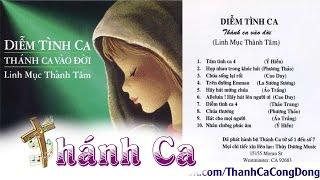 Thánh Ca Vào Đời - Album Diễm Tình Ca - Lm Thành Tâm