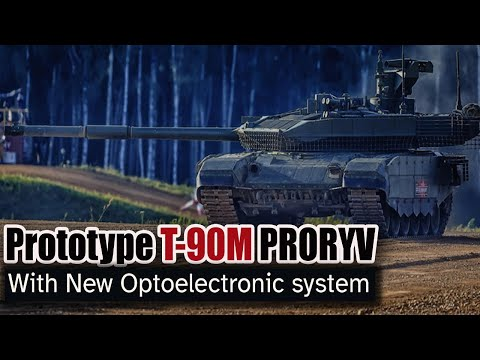 The First Prototype Of Russia's Newest T-90M Proryv With Optoelectronic System Will Undergo Testing