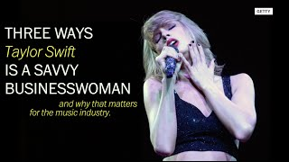 3 times Taylor Swift was a savvy businesswoman