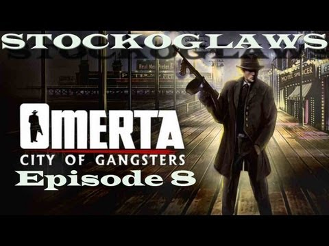 Lets Play Omerta - City of Gangsters - Episode 08