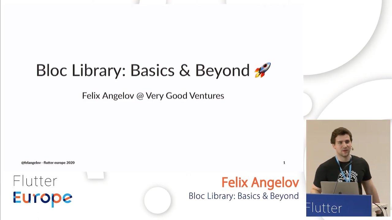 Bloc Library: Basics & Beyond - Felix Angelov