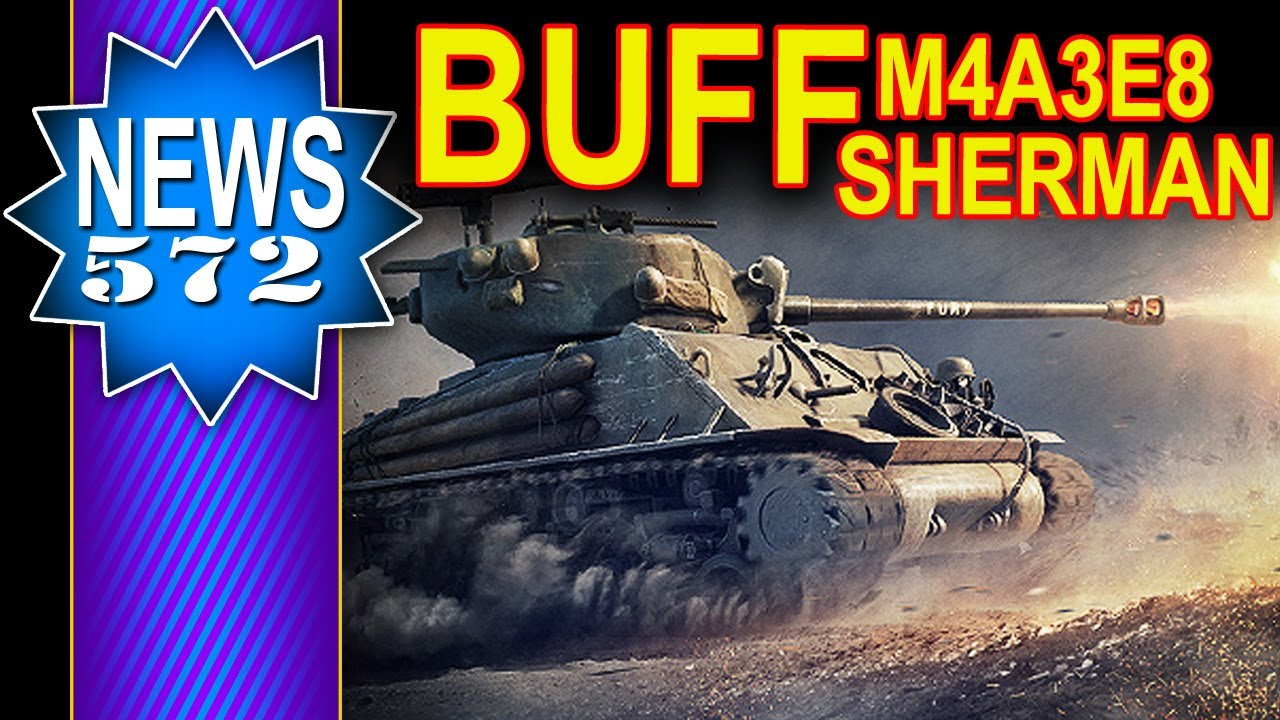 Buff dla M4A3E8 Sherman – NEWS – World of Tanks