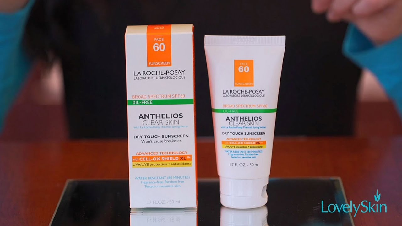 19141b69a La Roche-Posay Anthelios Clear Skin   Sunscreen for Oily Skin - YouTube