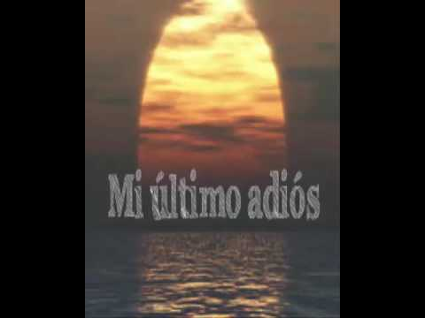 mi ultimo adios first stanza explanation