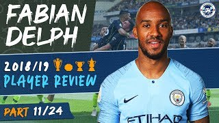FABIAN DELPH | MAN CITY 2018/19 SEASON REVIEW