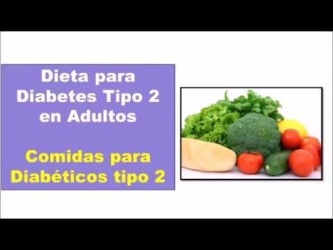 Comidas para Diabeticos Tipo 2. Dieta para Diabetes Tipo 2