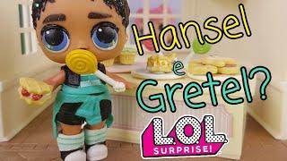 Le Storie delle Lol Surprise:🍭🍫 È arrivato Hansel..e Gretel?🍭😜🍫