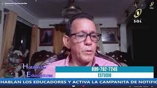 HABLAN LOS EDUCADORES 6 DE AGOSTO 2020
