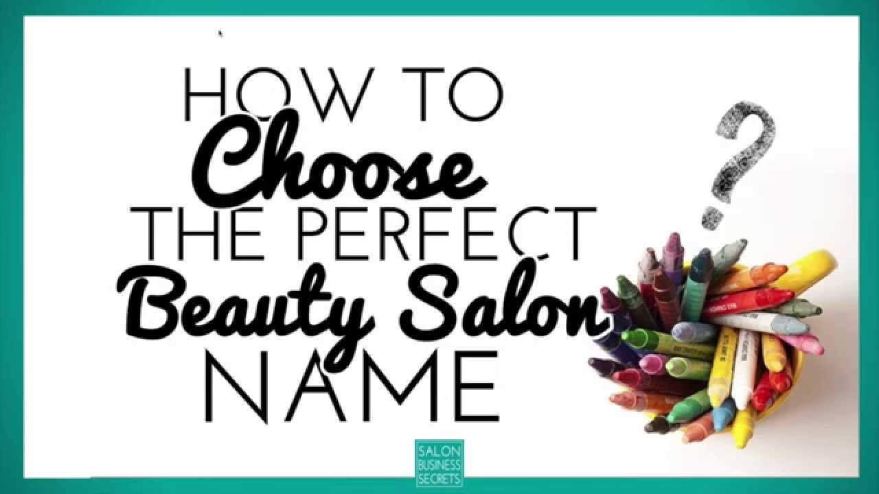 Fashion Beauty Name Ideas: How To Choose The Perfect Beauty Salon Name