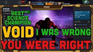 Void, I was Wrong & You were RIGHT | Best Science Champion | Marvel Contest of Champions