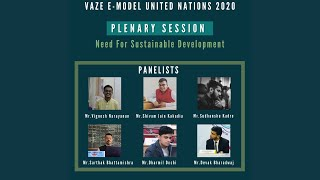 Plenary Session | Panel Discussion: Need for Sustainable Development | Vaze Model United Nations' 20