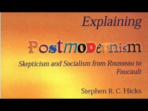 Understanding Postmodernism with Professor Stephen Hicks