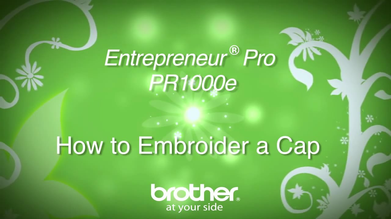 How To Embroider A Hat On The Brother™ Entrepreneur� Pro Pr1000e  Multineedle Embroidery Machine