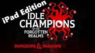 Idle Champions of the Forgotten Realms - iPad  - Live Stream Part 2