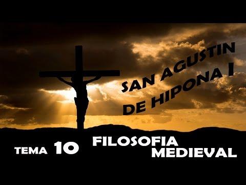 TEMA 10.4 FILOSOFIA MEDIEVAL. SAN AGUSTIN DE HIPONA I