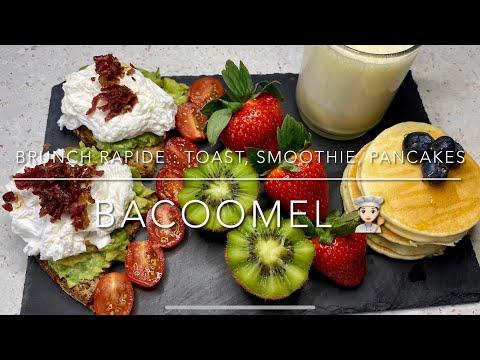 brunch-facile-et-rapide-:-toast-avocat,-oeuf-poché,-bacon-,-pancakes-,-smoothie-et-fruits