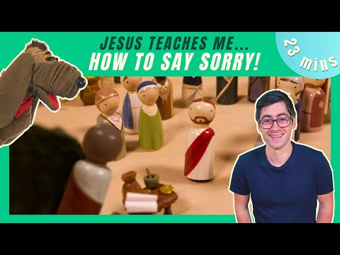 How To Say Sorry! (Kids' Bible Lesson)