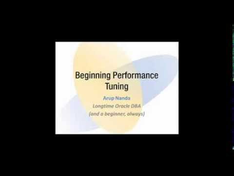 Beginning Performance Tuning with Arup Nanda (In English)