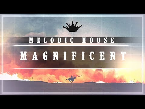 [Melodic House] : Brusletten - Magnificent [King Step]